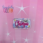 Como Chingas Feltie ITH Embroidery Design 4x4 hoop (and larger)
