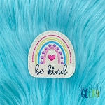 Rainbow Be Kind Feltie ITH Embroidery Design 4x4 hoop (and larger)