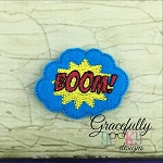 Boom! Feltie ITH Embroidery Design 4x4 hoop (and larger)